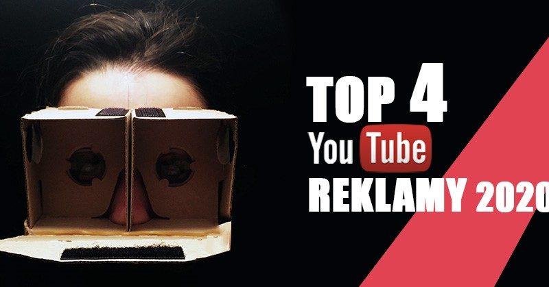 Top 4 youtube reklamy 2020