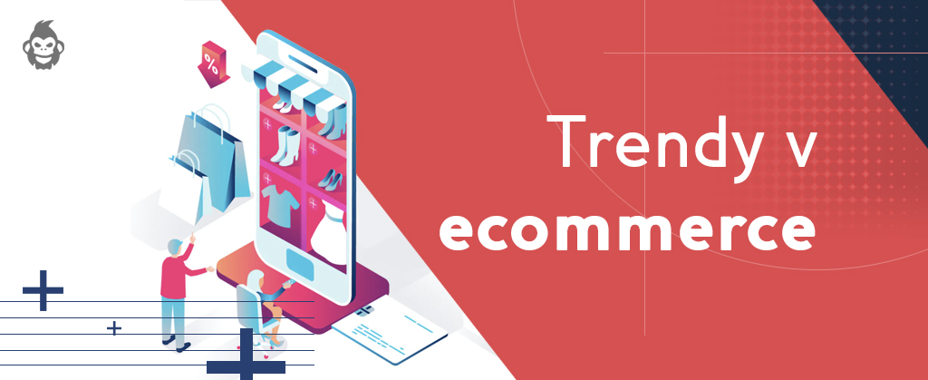 4 TOP trendy v ecommerce na rok 2021