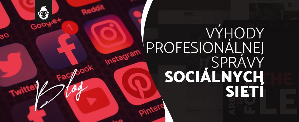 Profesionálna správa sociálnych sietí vám pomôže dostať sa ľuďom pod kožu!